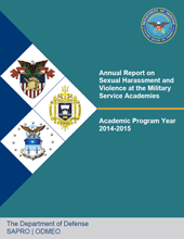 Cover of Annual Report on Sexual Harassment and Violence at the Military Service Academies, Academic Program Year 2014-2015