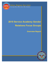 Cover of DMDC 2015 Service Academy Gender Relations Focus Groups – Overview Report